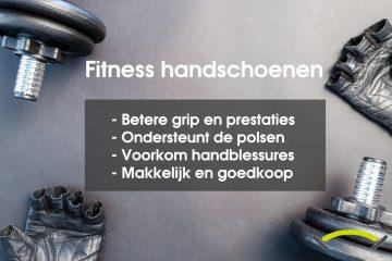 Waarom fitness handschoenen