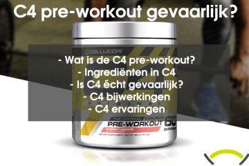 C4 pre-workout gevaarlijk
